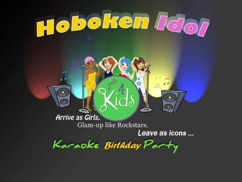Just 4 Kids Salon - Hoboken Idol Karaoke Kids Birthday Party